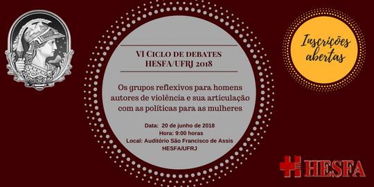 VI Ciclo de Debates HESFA/UFRJ Junho 2018
