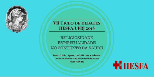 VII Ciclo de Debates HESFA/UFRJ Agosto 2018