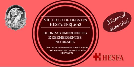 VIII CICLO DE DEBATES HESFA/UFRJ Setembro 2018