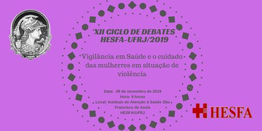 XII CICLO DE DEBATES HESFA/UFRJ Novembro 2019