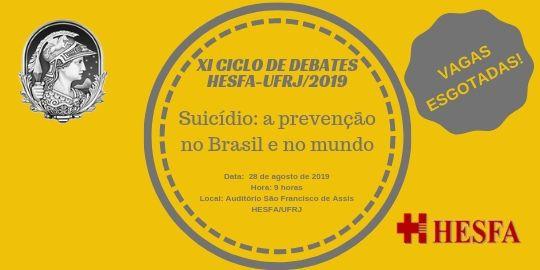 XI CICLO DE DEBATES HESFA/UFRJ Agosto 2019